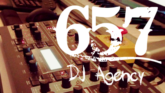 657 DJ AGENCY WEEKLY ARTIST UPDATE